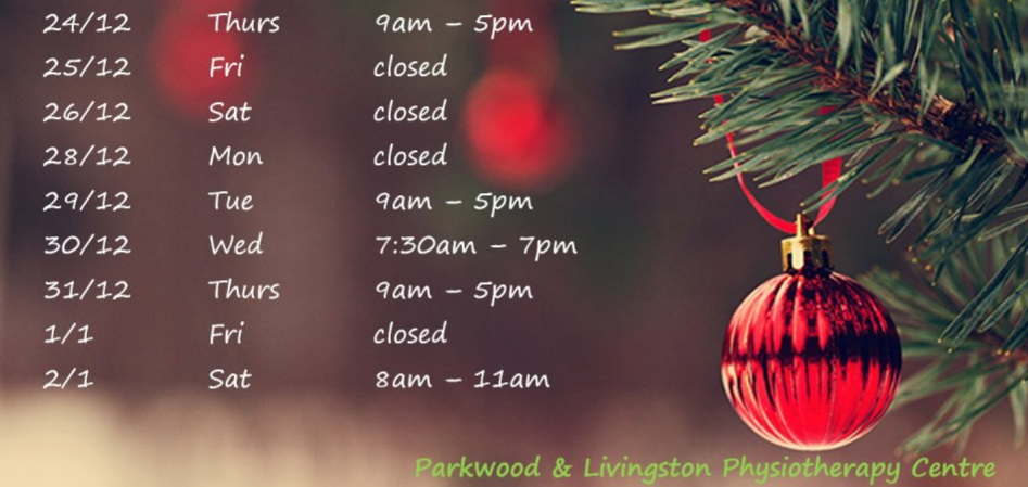 Christmas hours 2020 at Parkwood Physio, Livingston Physio